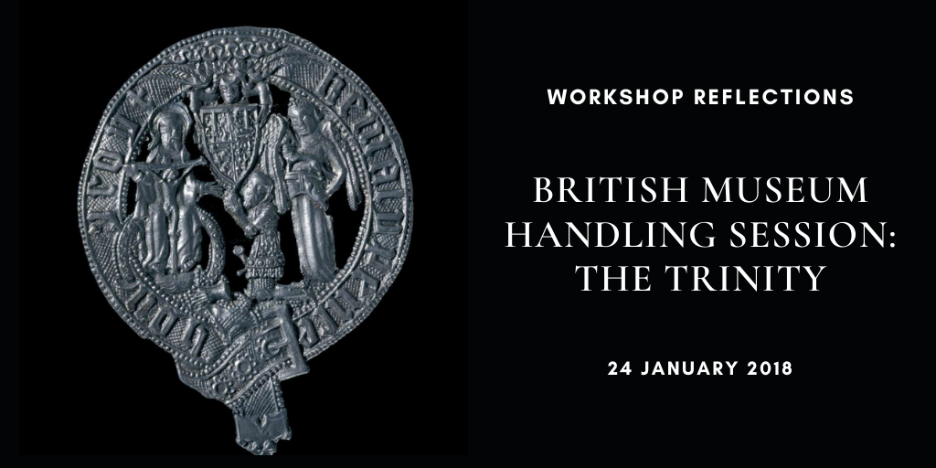 British Museum Handling Session- The Trinity