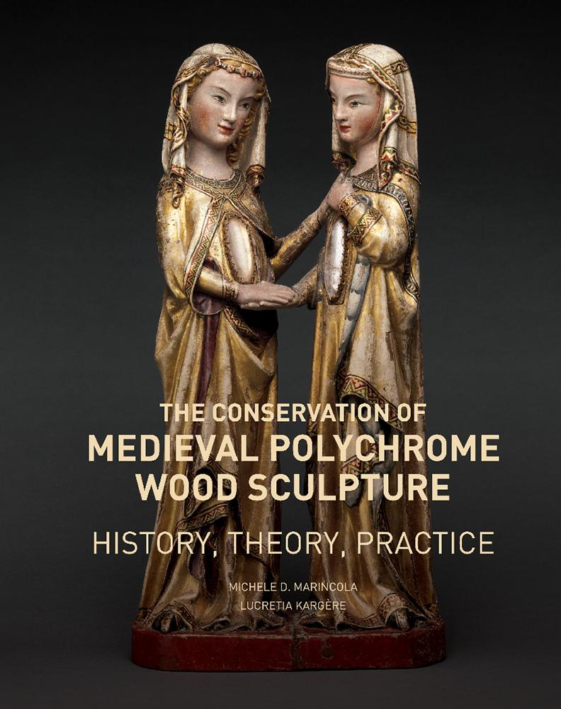 The Conservation of Medieval Polychrome Wood Sculpture